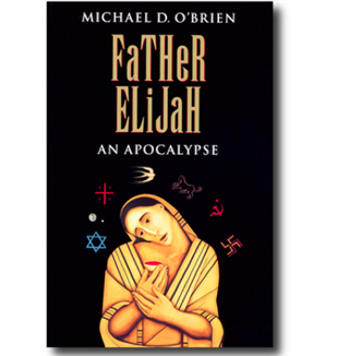 Father Elijah by Michael O'Brien.